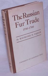 image of The Russian Fur Trade 1550-1700