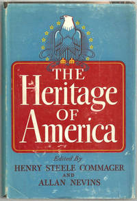 HERITAGE OF AMERICA, Commager, Henry Steele and Allan Nevins editors