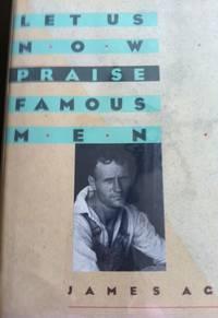 Let Us Now Praise Famous Men