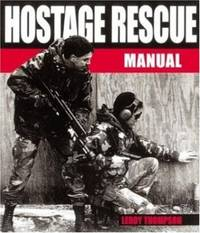 Hostage Rescue Manual By Thompson Leroy