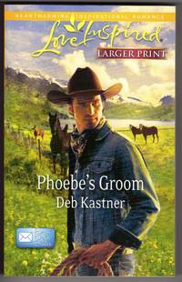 Phoebe's Groom  (Email Order brides) Larger Print by  Deb Kastner - Paperback - First Printing - 2011 - from Mirror Image Book and Biblio.co.uk