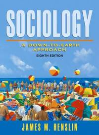 Essentials of Sociology : A Down to Earth Approach