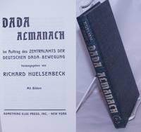 image of Dada Almanach: im auftrag des zentralamts der deutschen dada-bewegung. Herausgegeben von Richard Huelsenbeck. Mit bildren