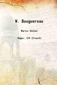 W. Bouguereau 1899 [Hardcover]