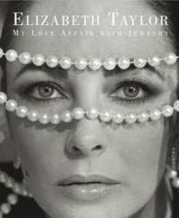 image of Elizabeth Taylor: My Love Affair with Jewelry