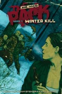 THE PACK: Winter Kill by  Mike Oliveri - Paperback - First Edition - 2009 - from The Old Bookshelf and Biblio.com