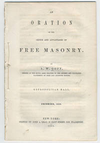 An oration on the genius and advantages of Free Masonry.