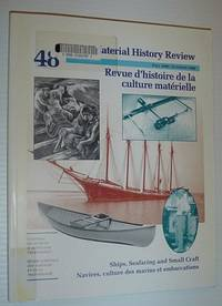 Material History Review -  Number 48, Fall 1998 *Ships, Seafaring and Small Craft*