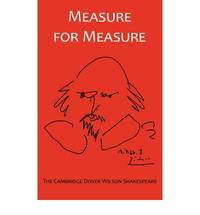 Measure for Measure: The Cambridge Dover Wilson Shakespeare (The Cambridge Dover Wilson Shakespeare Series)