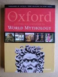 The Oxford Illustrated Companion to World Mythology
