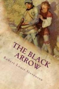 image of The Black Arrow: Illustrated