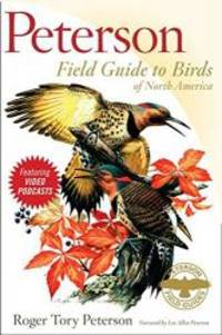 Peterson Field Guide to Birds of North America (Peterson Field Guides (Hardcover)) by Roger Tory Peterson - 2008-08-01