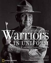 image of Warriors in Uniform : The Legacy of American Indian Heroism
