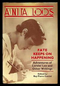 Fate Keeps on Happening: Advenures of Lorelei Lee and Other Writings (1st thus)