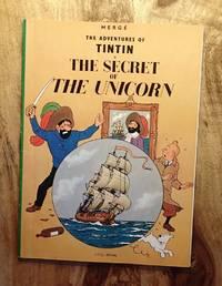 THE SECRET OF THE UNICORN (The Adventures of Tintin Series)