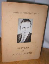 Prayers at a High Altar; A Book of War Poems