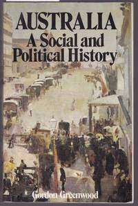 image of Australia - A Social and Political History