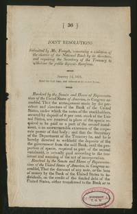 Joint Resolutions; Submitted by Mr. Forsyth, concerning a violation of the charter of the National Bank by its directors, and requiring the Secretary of the Treasury to withdraw the public deposits there from (January 14, 1817)