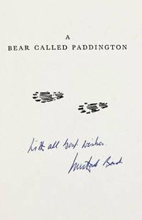 A BEAR CALLED PADDINGTON by Bond, Michael - 1958