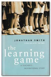 image of The Learning Game A Teacher's Inspirational Story
