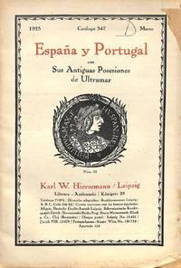 Catalogue 547/1925: España y Portugal con sus antiguos posesiones de  Ultramar.