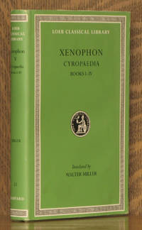 Xenophon V - Cyropaedia, Books 1-4 - Loeb Classical Library LCL 51