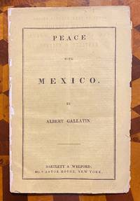 [TEXAS, 1847]. Peace With Mexico