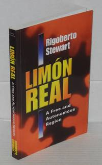 image of Limon Real; a free and autonomous region (Region Autonoma y Libre), translated by Spencer H. MacCallum