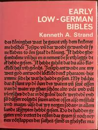 Early Low-German Bibles;: The story of four pre-Lutheran editions,