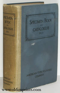 Specimen Book and Catalogue 1923. Dedicated to the Typographic Art.