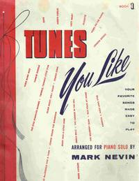 Tunes You like Book 1 Your Favourite Songs Made Easy to Play