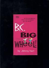 B.C.- Big Wheel
