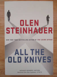image of All the Old Knives. (Advance Reader's Edition)