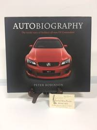 Autobiography : The Inside Story of Holden\'s All-New VE Commodore