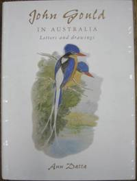 John Gould in Australia : letters and drawings.