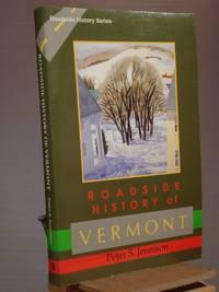 Roadside History of Vermont (Roadside History Series)