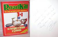 Roadkill on the Information Highway; The Future of Work in Canada