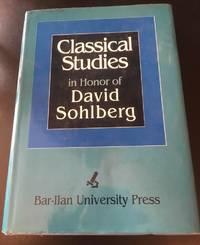 Classical Studies in Honor of David Sohlberg
