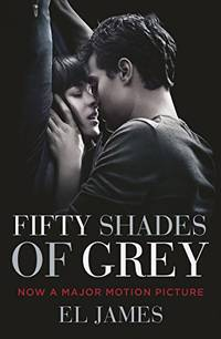 Fifty Shades of Grey:  Movie tie in edition : Book one of the Fifty Shades Serie by E L James