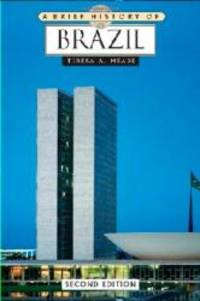A Brief History of Brazil by Teresa A Meade - 2009-08-08 - from Books Express and Biblio.co.uk