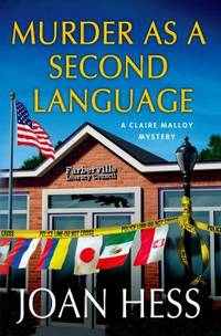 Murder As a Second Language by Joan Hess - Hardcover - 2013 - from ThriftBooks and Biblio.com