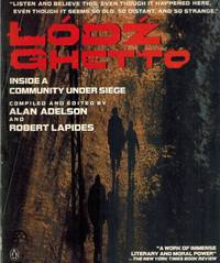 LODZ GHETTO Inside a Community under Siege