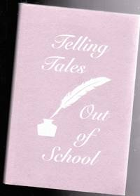 Telling Tales Out of School by  Madaline (editors)  Janina; Wilson - Paperback - 1st Edition - 1993 - from Nessa Books (SKU: 008668)