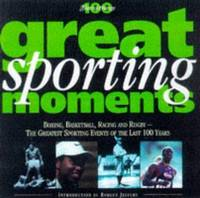 Great Sporting Moments (History of the 20th Century)