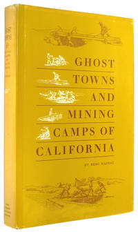 Ghost Towns and Mining Camps of California.