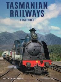 image of Tasmanian Railways: 1950-2000