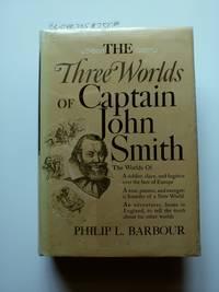 The Three Worlds of Captain John Smith