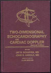 Two-Dimensional Echocardiography and Cardiac Doppler. Second Edition