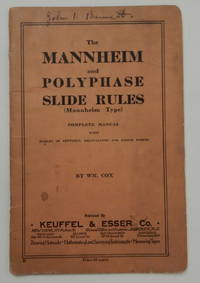 The Mannheim and Polyphase Slide Rules ( Mannheim Type ) Complete Manual with Tables of Settings,...