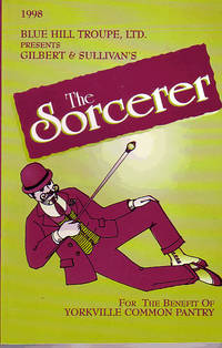 Blue Hill Troupe, Ltd. Presents The Sorcerer